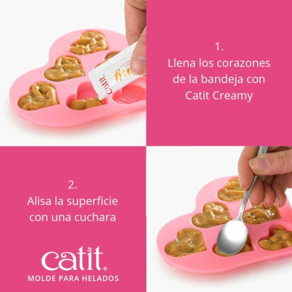 Llena los corazones de la bandeja con Catit Creamy.